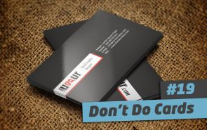 101 Ways to Elevate – #19 Don't Do Cards